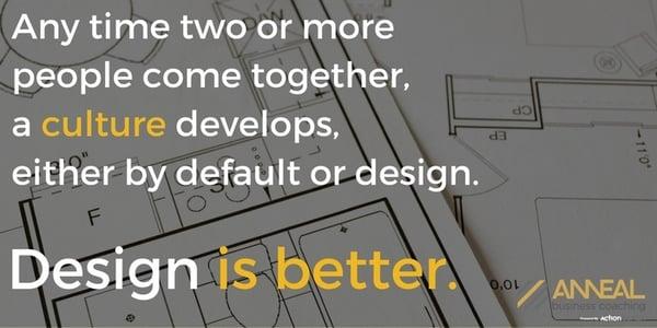 culture-develops-by-default-or-design